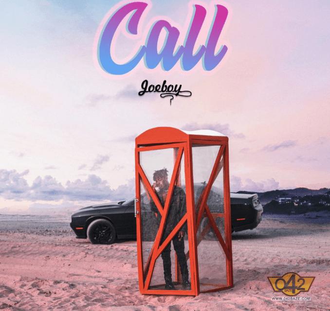 MUSIC: Joeboy – Call