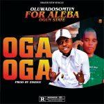 MUSIC : Aleba(Ogun State) Ft Dosomtin - Oga Oga