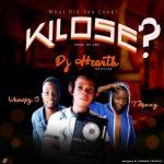 Music : Dj Heart ft Wharspy Jay X T Mizzy KILOFE