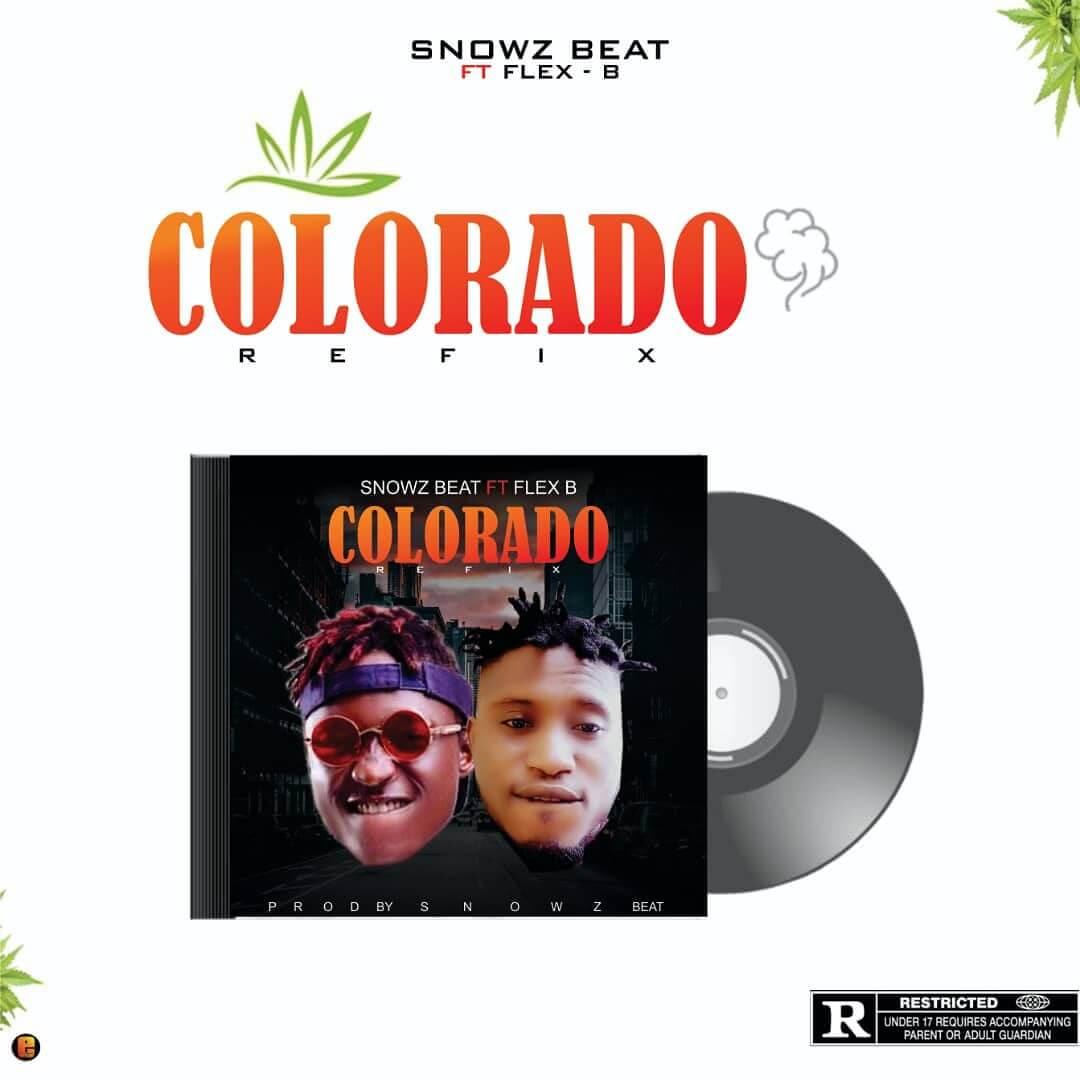 Snowz ft flex b - Colorado refix