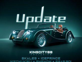 King City 88 ft. Skales, Ice Prince, Ikechukwu, Phenom & Egar boi – Update