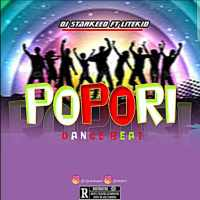 DJ StarKeed Ft LiteKid - Popori Dance Beat