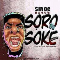 Sir Oc - Buhari Soro Soke