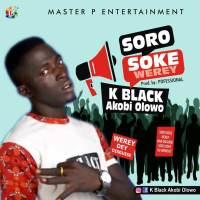 K black - Soro Soke