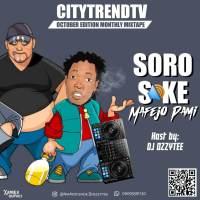 [Mixtape] DJ Ozzytee - Soro Soke Mafejo Pami Mix