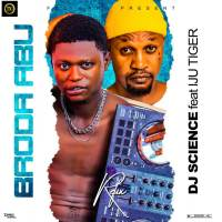 Dj Science Ft Iju Tiger - Boda Abu Refix