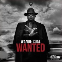 "Wande Coal – Ft Burna Boy ""Wanted"" (Remix)"