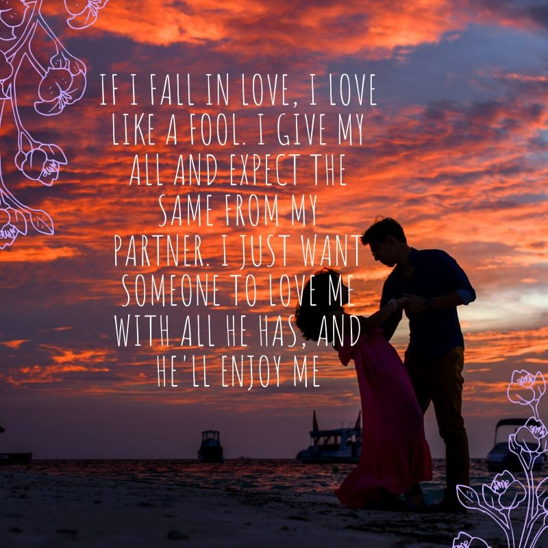 I Just Want To Be Loved Quotes for Special ones - Love ...