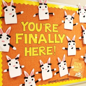 You're Finally Here classroom activities