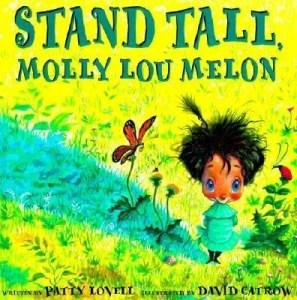 stand tall molly lou melon book