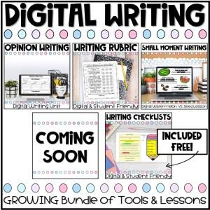 digital writing resources growing bundle