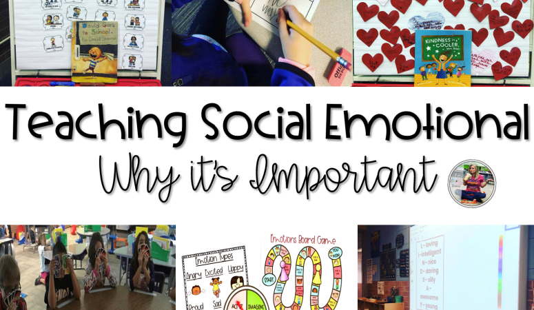 Teaching Social Emotional Learning and Why It's Important