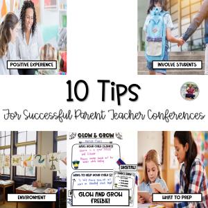 10 tips for successful parent teacher conferences blog post