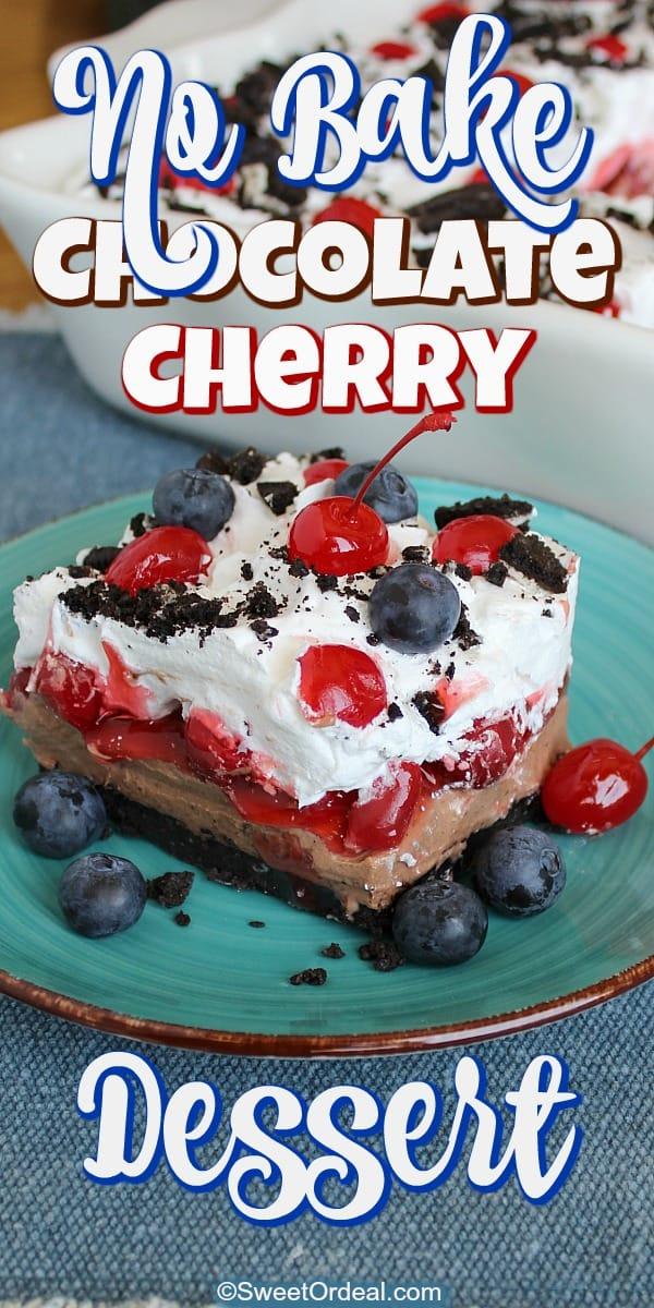 No Bake Chocolate Cherry Dessert