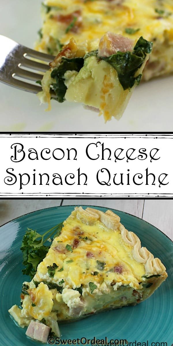 Bacon Cheese Spinach Quiche
