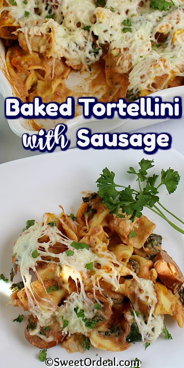 Baked Tortellini with Sausage