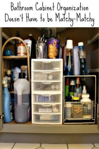 Bathroom Cabinet Organization Doesn't Have to be Matchy-Matchy!