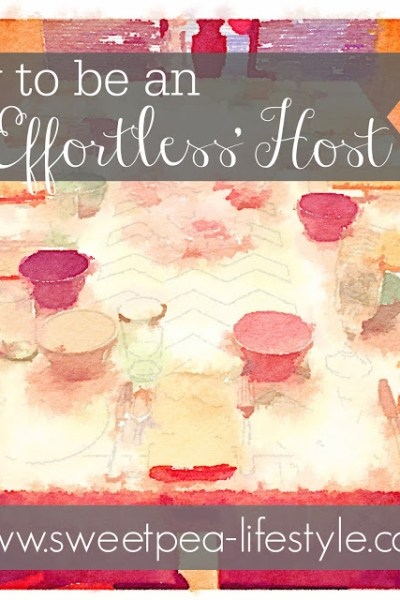 How to be an 'Effortless' Host