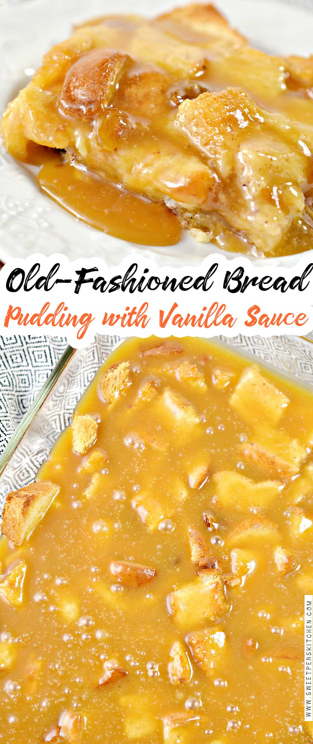 Old Fashioned Bread Pudding with Vanilla Sauce
