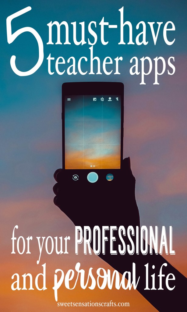 5 apps all teachers should be using.
