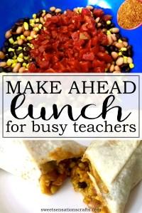 Make ahead lunch for busy teachers