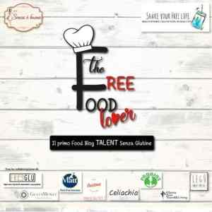 The Free Food Lover contest ricette senza glutine uova lattosio lievito