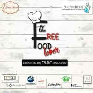 The Free Food Lover contest ricette senza glutine uova lattosio lievito
