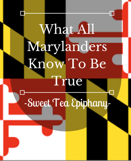 what-all-marylanders-know-to-be-true-1