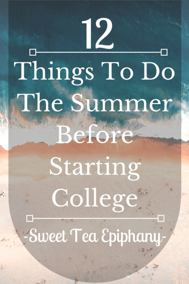 Things To Do The Summer Before Starting College-1
