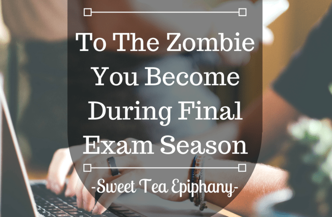 To The Zombie You Become During Final Exam Season-1