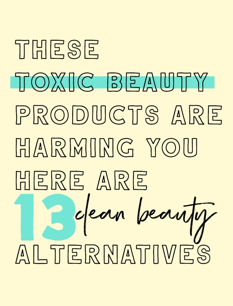 13 Clean Beauty Alternatives - Sweet Teal