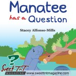Manatee has a question story book by Stacey Alfonso-Mills in sweet T&T for Sweet TnT Magazine, Culturama Publishing Company, for news in Trinidad, in Port of Spain, Trinidad and Tobago, with positive how to photography.