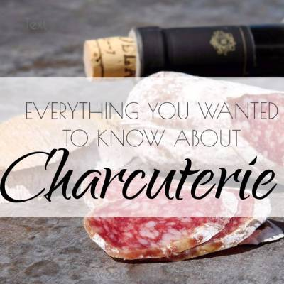 Everything You Wanted To Know About Charcuterie
