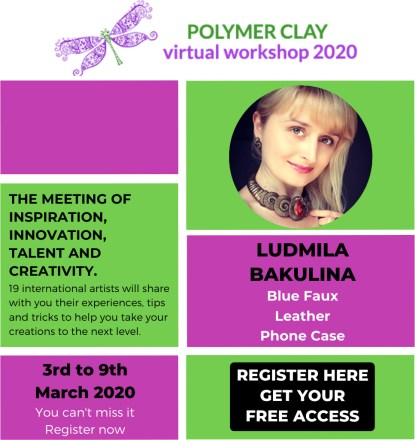 Polymer Clay Virtual Workshop 2020