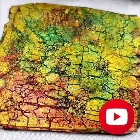 Ammolite style Crackle Surface Technique