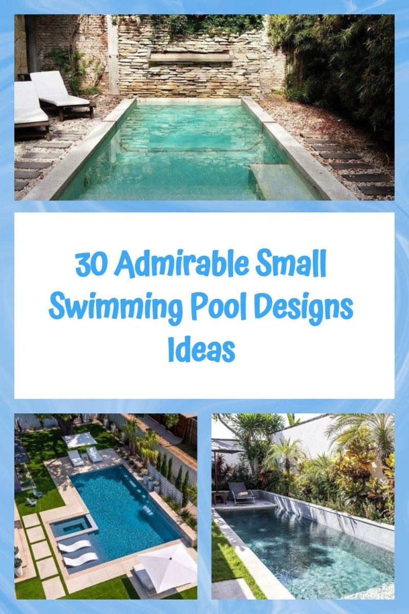 30 Admirable Small Swimming Pool Designs Ideas