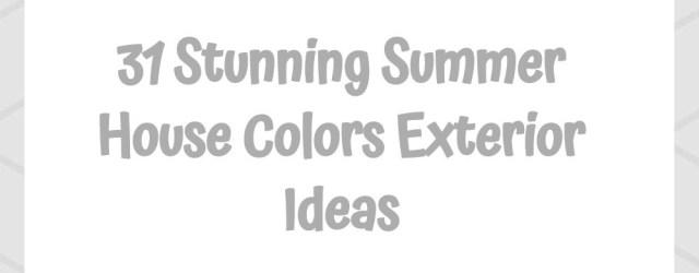 31 Stunning Summer House Colors Exterior Ideas