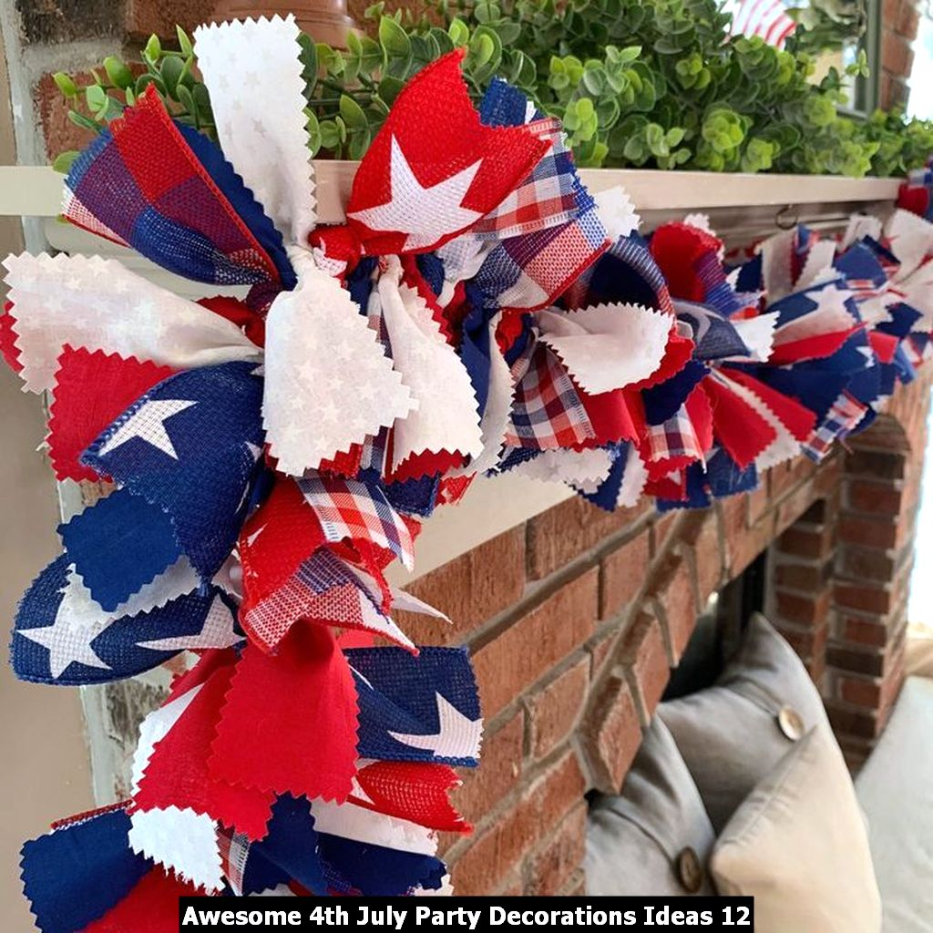 Awesome 4th July Party Decorations Ideas 12