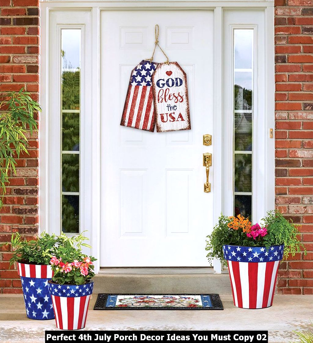 Perfect 4th July Porch Decor Ideas You Must Copy 02