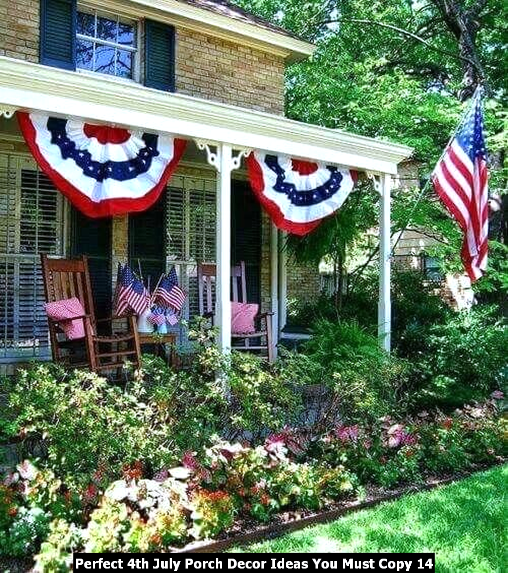 Perfect 4th July Porch Decor Ideas You Must Copy 14