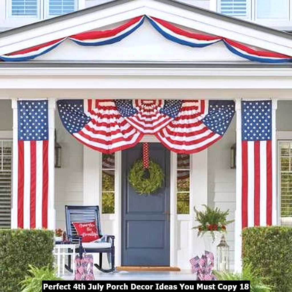 Perfect 4th July Porch Decor Ideas You Must Copy 18
