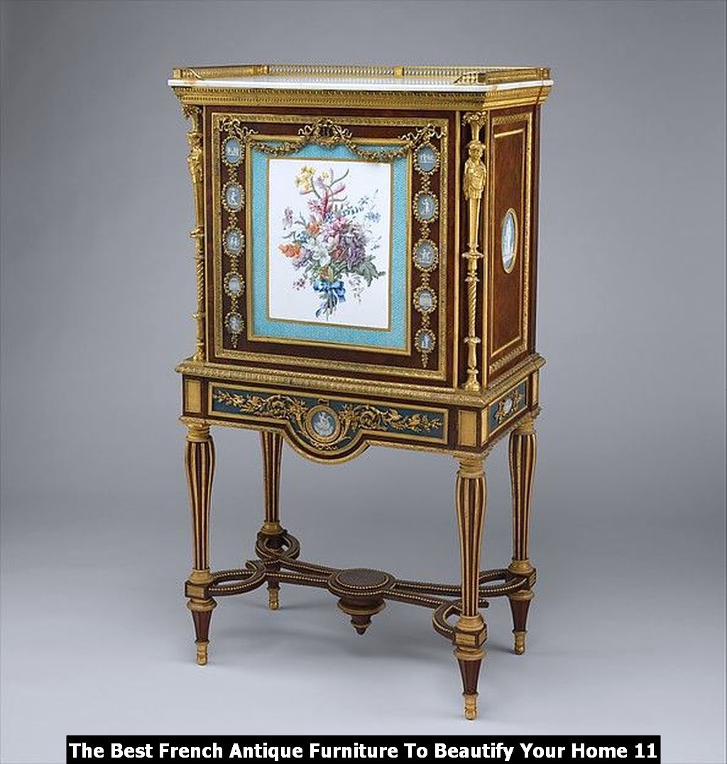 The Best French Antique Furniture To Beautify Your Home 11