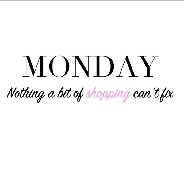 15-monday-nothing-a-bit-of-shoping-can-not-fix