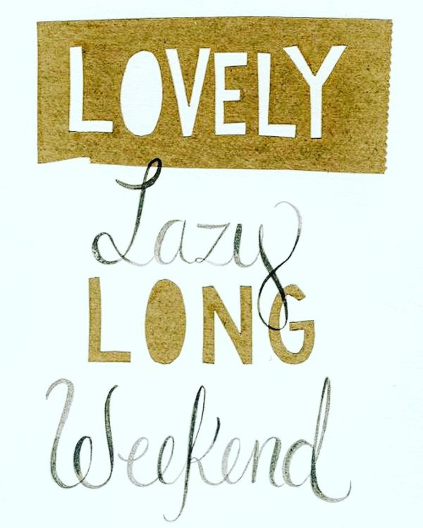 20-lovely-lazy-long-weekend