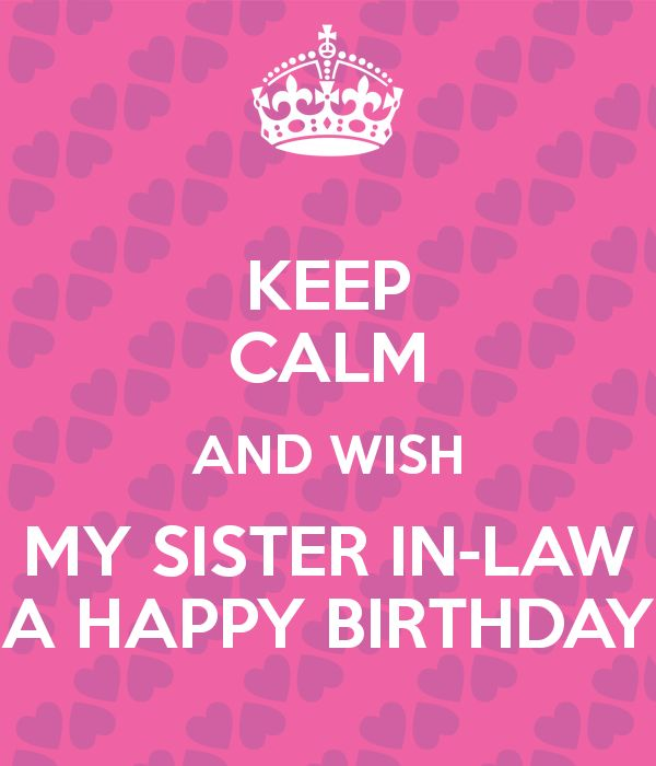 Quotes For My Sister In Law: Happy Birthday Sister In Law Quotes And Wishes With Images