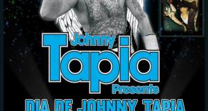 Johnny Tapia Presents: Dia de Johnny Tapia at Hotel Cascada