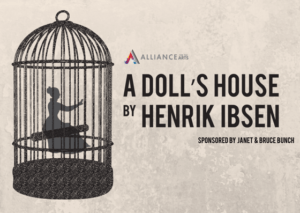 Theatre Conspiracy at Alliance for the Arts Presents A Doll's House by Henrik Isben