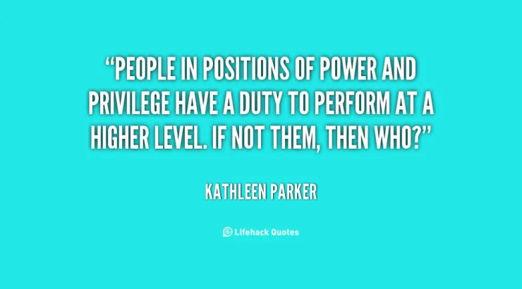 quote-Kathleen-Parker-people-in-positions-of-power-and-privilege-97333