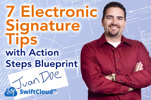 Electronic Signature Tips