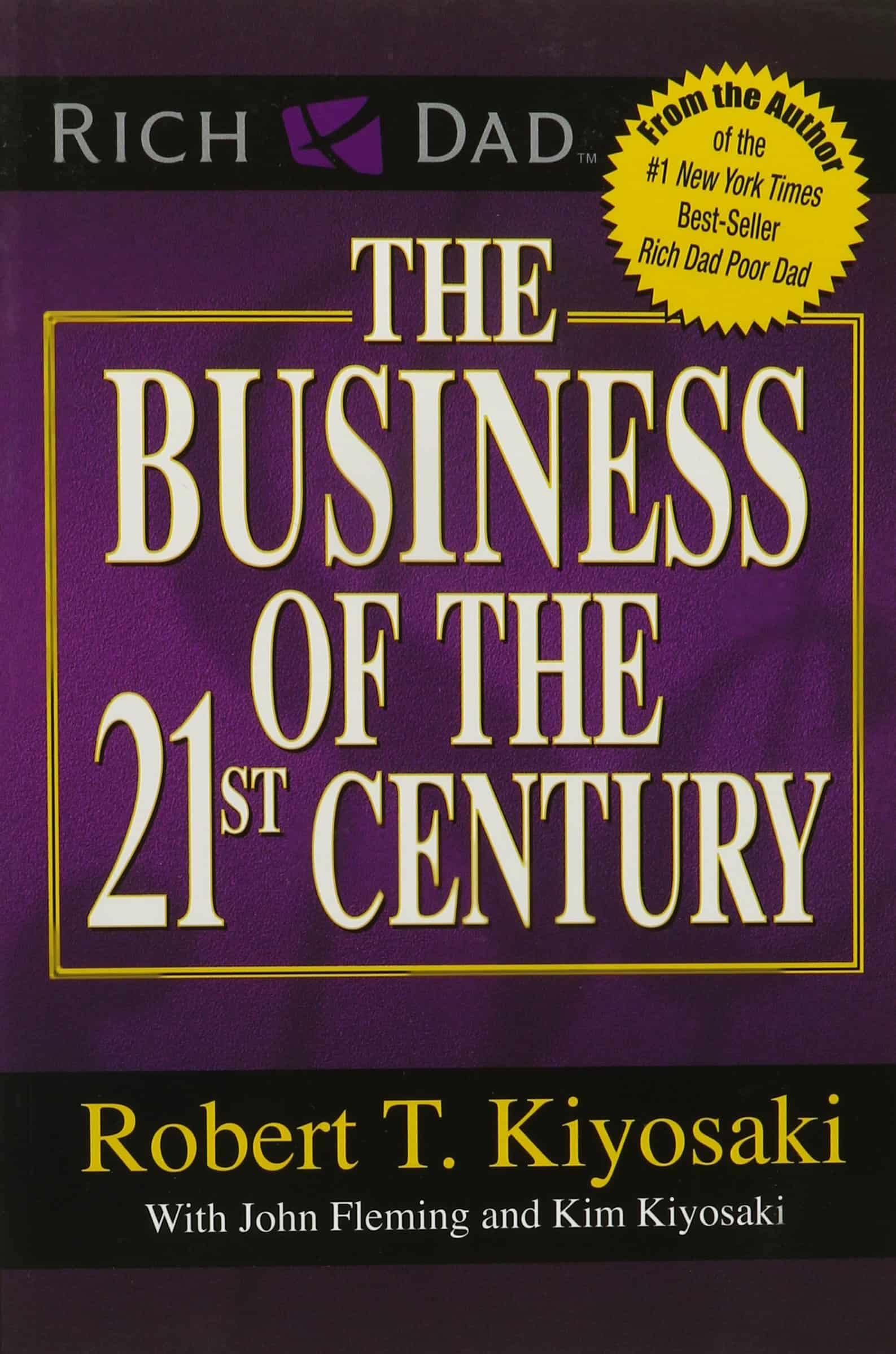 The Business of the 21st Century PDF Book by Robert T. Kiyosaki Free download